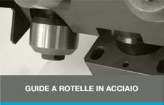 guide a rotelle in acciaio